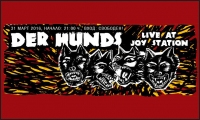 Der Hunds Live @ Joy Station