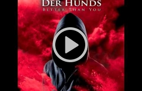 Der Hunds - Better Than You